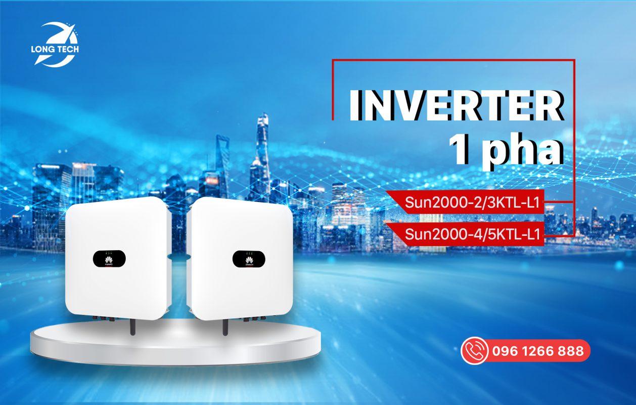 Long Tech Phân Phối Dòng Inverter Huawei Phân Khúc Hộ Gia Đình 1 pha