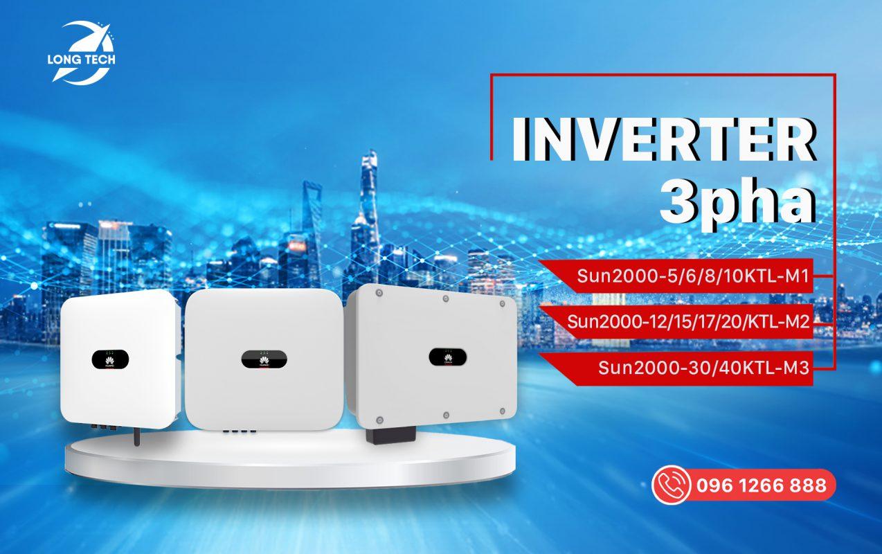 Long Tech Phân Phối Dòng Inverter Huawei Phân Khúc Hộ Gia Đình 3 pha