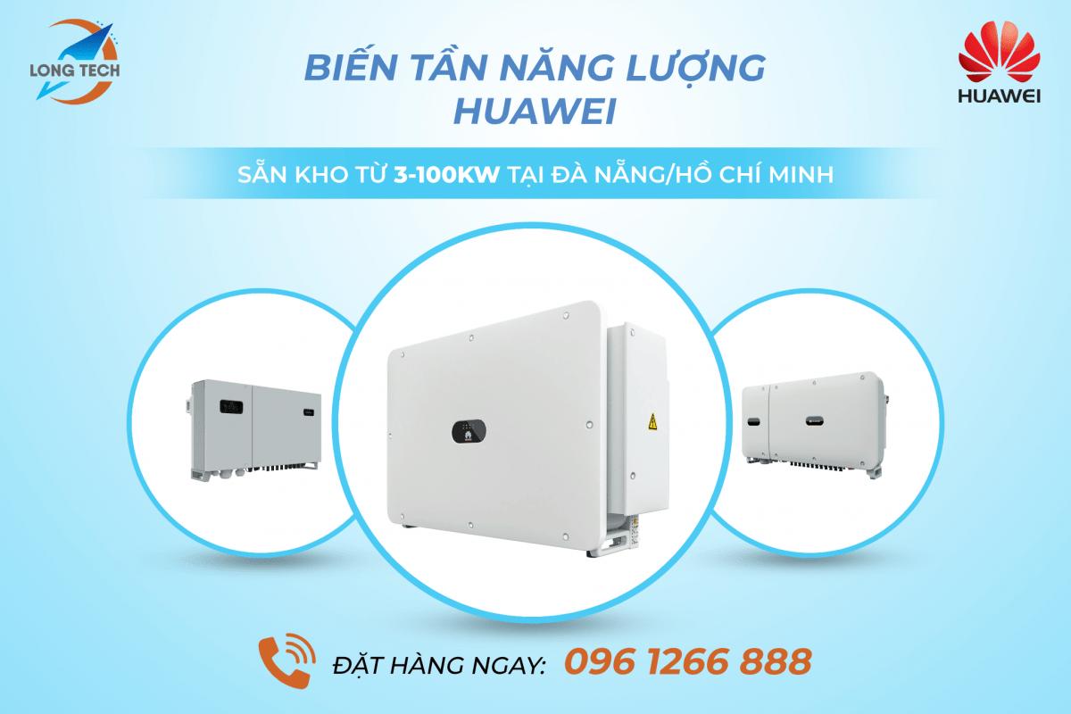 Tổng kho phân phối Biến tần năng lượng Huawei chính thức tại Việt Nam
